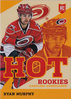 2013-14 Panini Hot Rookies Toronto Fall Expo #HK7 Ryan Murphy Hurricanes!
